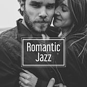 Romantic Jazz – Easy Listening Instrumental Jazz, Relaxing Jazz, Peaceful Piano, Mellow Jazz Inspirations by Relaxing Instrumental Jazz Ensemble