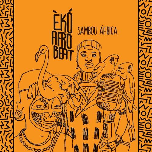 Sambou África de Èkó Afrobeat