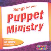 Songs for Your Puppet Ministry by Various Artists