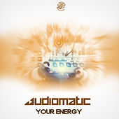 Your Energy by Audiomatic