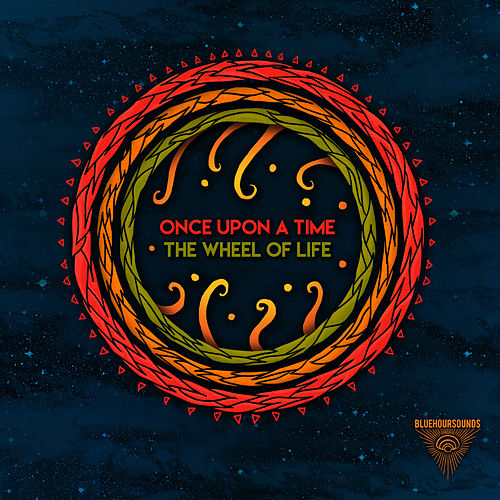 Play & Download The Wheel Of Life by Once Upon A Time | Napster