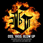 Blow Up by Yass