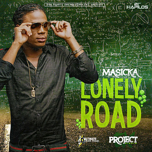 Play & Download Lonely Road - Single by Masicka | Napster