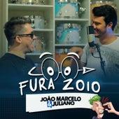 Fura Zoio de João Marcelo & Juliano