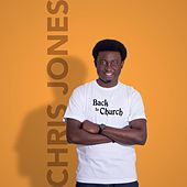 Play & Download Back to Church by Chris Jones | Napster
