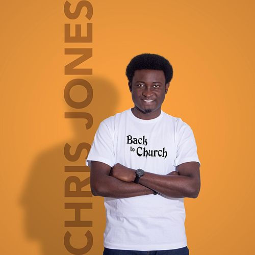Back to Church by Chris Jones