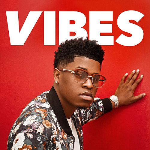 Play & Download Vibes by Jor'dan Armstrong | Napster