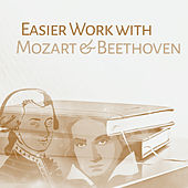 Play & Download Easier Work with Mozart & Beethoven – Classical Sounds for Learning, Instrumental Songs, Deep Focus, Better Memory, Einstein Effect by Studying Music and Study Music (1) | Napster