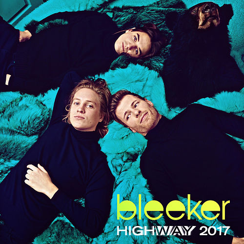Play & Download Highway 2017 by Bleeker | Napster
