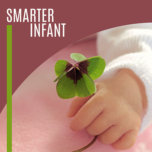 Play & Download Smarter Infant – Educational Music for Baby, Einstein Effect, Classical Music for Kids, Clearer Mind Baby, Mozart, Beethoven by Rockabye Lullaby | Napster