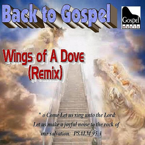 Play & Download Wings of a Dove (Remix) by John Holt | Napster