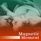 Play & Download Magnetic Moment – Relaxation Jazz Music, Soothing Piano, Romantic Evening, Instrumental Sounds, Healing Guitar, Jazz for Lovers by Smooth Jazz Park | Napster