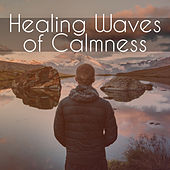 Play & Download Healing Waves of Calmness – Music to Relax, Inner Silence, Meditation Sounds, Peaceful Mind by Asian Zen | Napster