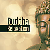 Play & Download Buddha Relaxation – Soft Sounds to Meditate, Soft Music, Inner Silence, Mind Peace by Kundalini: Yoga, Meditation, Relaxation | Napster