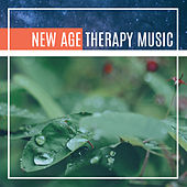 Play & Download New Age Therapy Music – Calming Sounds of Nature, Helpful for Relaxation, Feel Better, Relaxing Music by New Age | Napster
