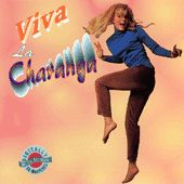 Play & Download Viva La Charanga (Polydor) by Various Artists | Napster