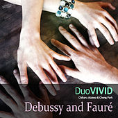 Debussy and  Fauré by Duo Vivid