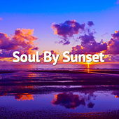 Soul By Sunset von Various Artists