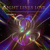 Play & Download Light Lines Love, Vol. 5 by Various Artists | Napster