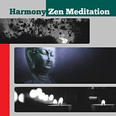 Play & Download Harmony Zen Meditation – New Age Music for Meditation, Yoga Music, Harmony & Balance, Spritual Sounds by Chinese Relaxation and Meditation | Napster