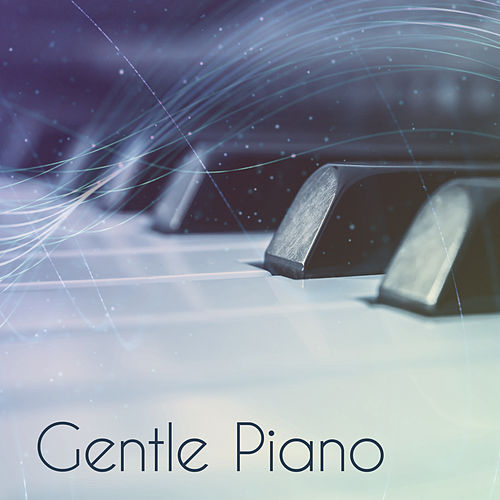 Play & Download Gentle Piano – Simple Piano Music, Jazz Lounge, Relaxed Jazz, Ambient Relax at Home by Soft Jazz | Napster
