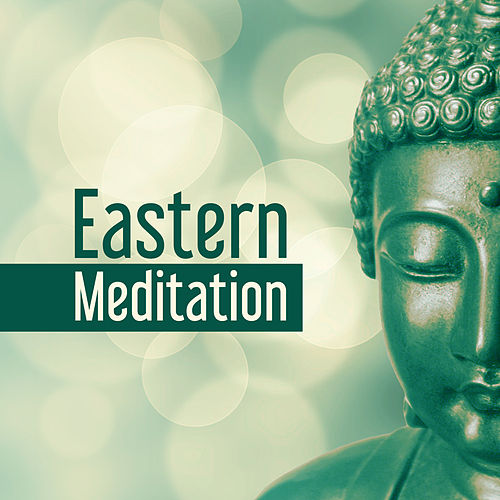 Play & Download Eastern Meditation – Yoga Music, Deep Sleep, Music for Meditation, Nature Sounds, Reiki Music, Focus & Calmness, Oriental Melodies by Yoga Music | Napster