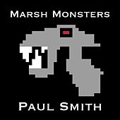 Play & Download Marsh Monsters by Paul Smith | Napster