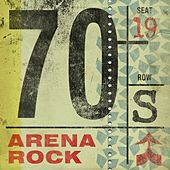 Play & Download 70s Arena Rock by Various Artists | Napster