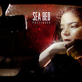 Play & Download Pretender by Sea Bed | Napster