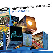 Piano Song by Matthew Shipp