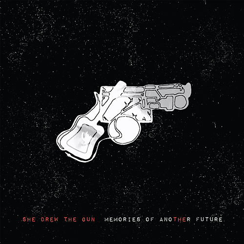Memories of Another Future by She Drew The Gun