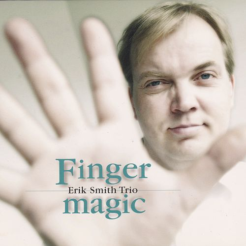 Play & Download Finger Magic by Erik Smith | Napster