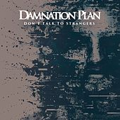 Play & Download Don't Talk to Strangers by Damnation Plan | Napster