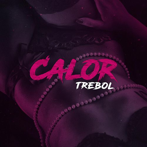 Play & Download Calor by Trebol Clan | Napster