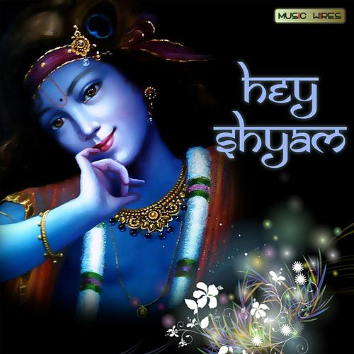Play & Download Hey Shyam by Anup Jalota | Napster