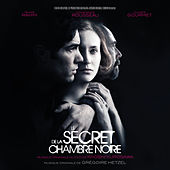 Play & Download Le secret de la chambre noire (Original Motion Picture Soundtrack) by Grégoire Hetzel | Napster