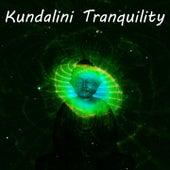 Play & Download Kundalini Tranquility by Kundalini: Yoga, Meditation, Relaxation | Napster