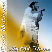 Play & Download My Old Flame by Dinah Washington | Napster