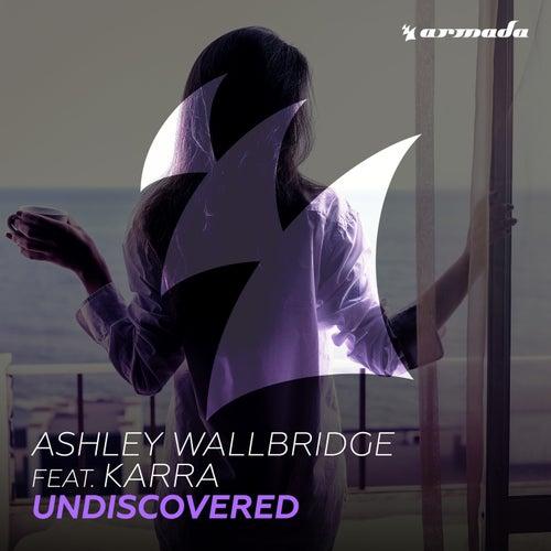 Undiscovered by Ashley Wallbridge