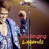 Soul Singing Legends von Various Artists