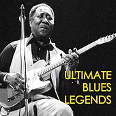 Ultimate Blues Legends von Various Artists