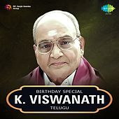 Play & Download Birthday Special - K. Viswanath by Various Artists   Napster