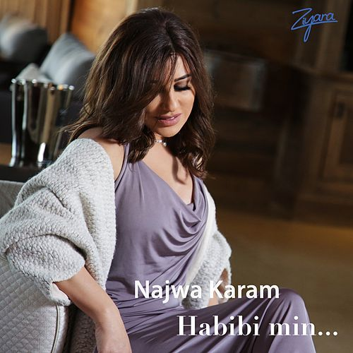 Habibi Min by Najwa Karam