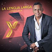 Play & Download La Lengua Larga (Pembelaka) by Yao | Napster