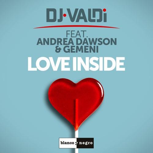 Love Inside de DJ Valdi