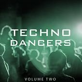 Techno Dancers, Vol. 2 (Selection Of 25 Finest Club Stompers) by Various Artists