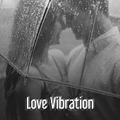 Love Vibration – Sensual Jazz Music, Relaxation Sounds, Romantic Evening, Soothing Piano Jazz, Intimate Time by Relaxing Instrumental Jazz Ensemble