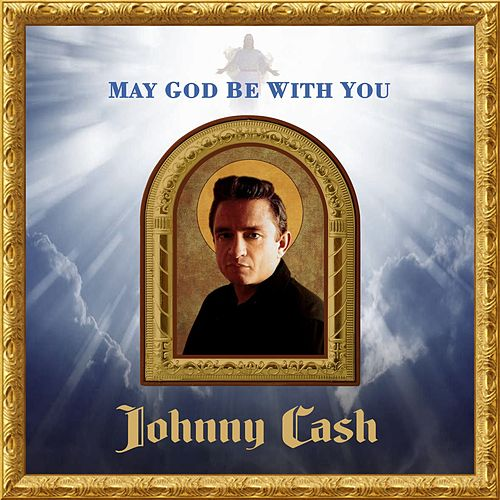 May God Be With You von Johnny Cash