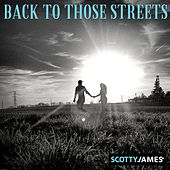Back to Those Streets by Scotty James