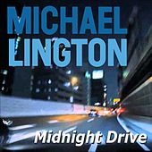 Play & Download Midnight Drive by Michael Lington | Napster
